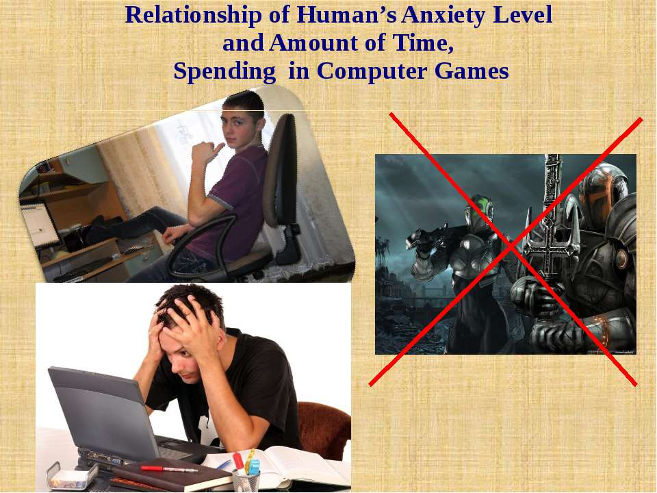 Relationship of Human's Anxiety Level and Amount of Time, Spending in Compute...