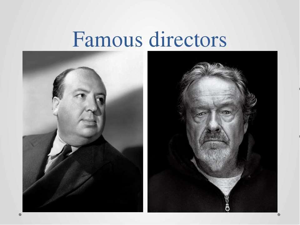 Famous directors