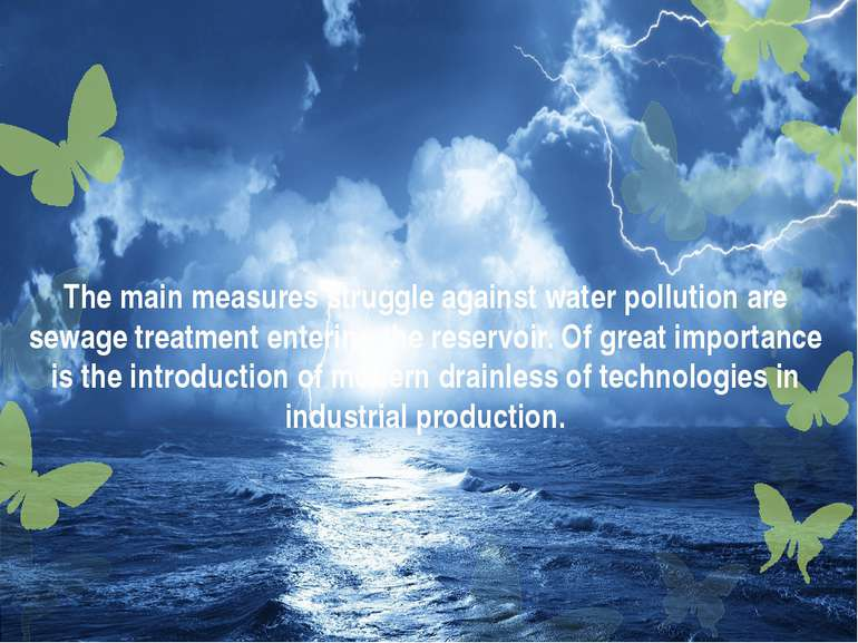 The main measures struggle against water pollution are sewage treatment enter...