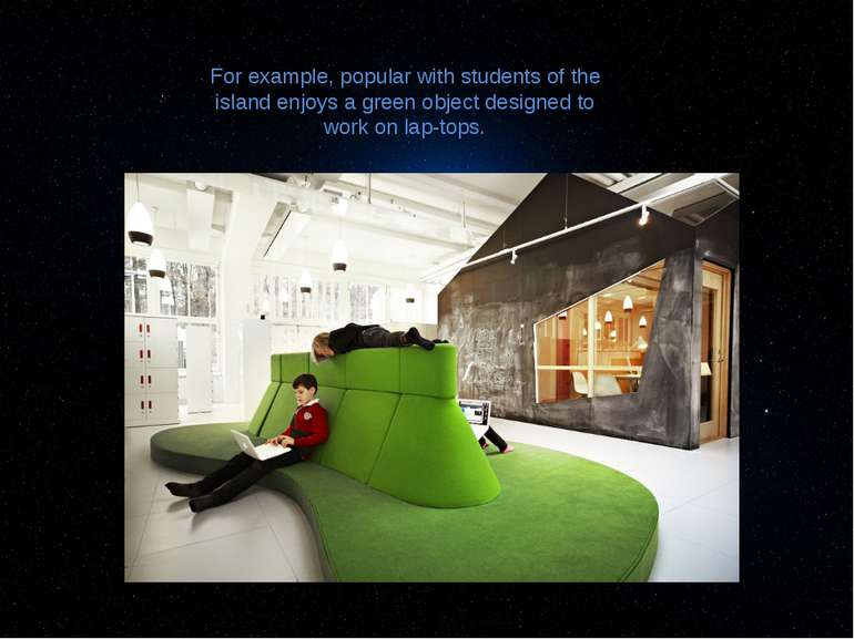For example, popular with students of the island enjoys a green object design...
