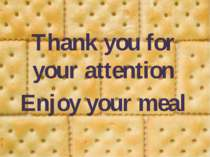 Thank you for your attention Enjoy your meal