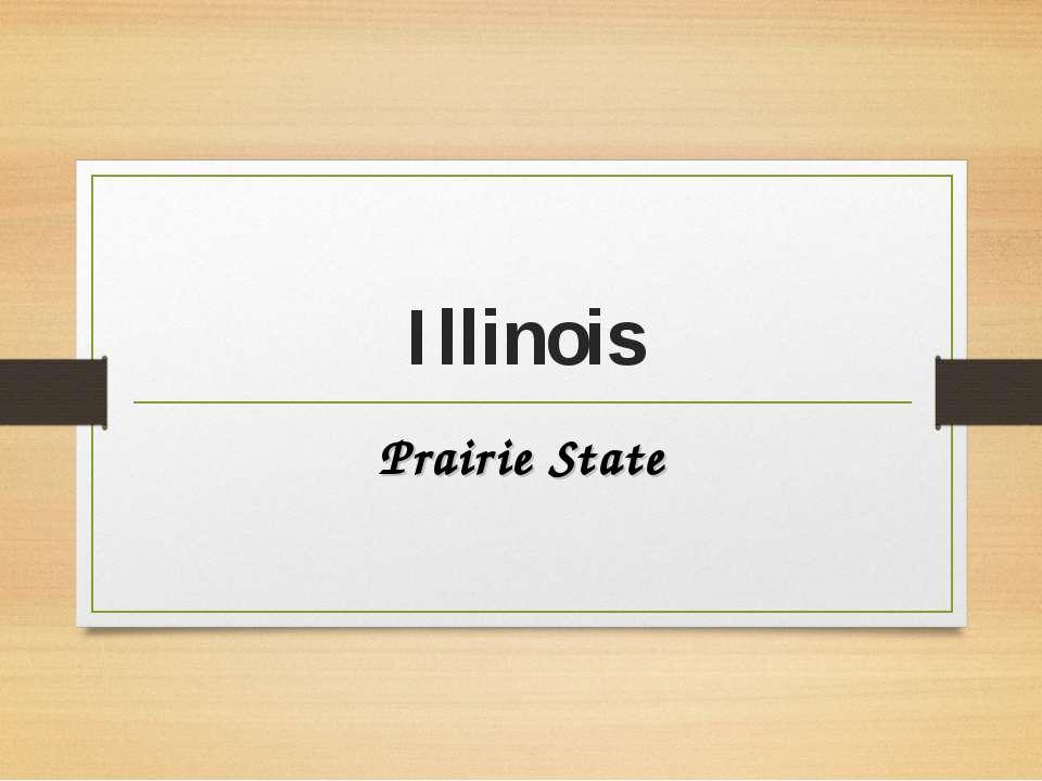 Illinois Prairie State