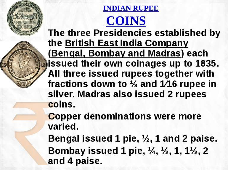The three Presidencies established by the British East India Company (Bengal,...