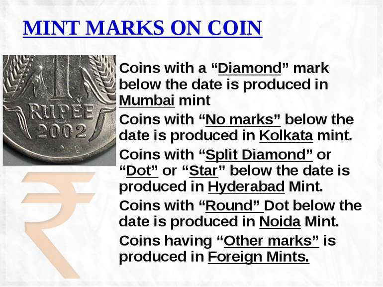 "MINT MARKS ON COIN Coins with a ""Diamond"" mark below the date is produced in ..."
