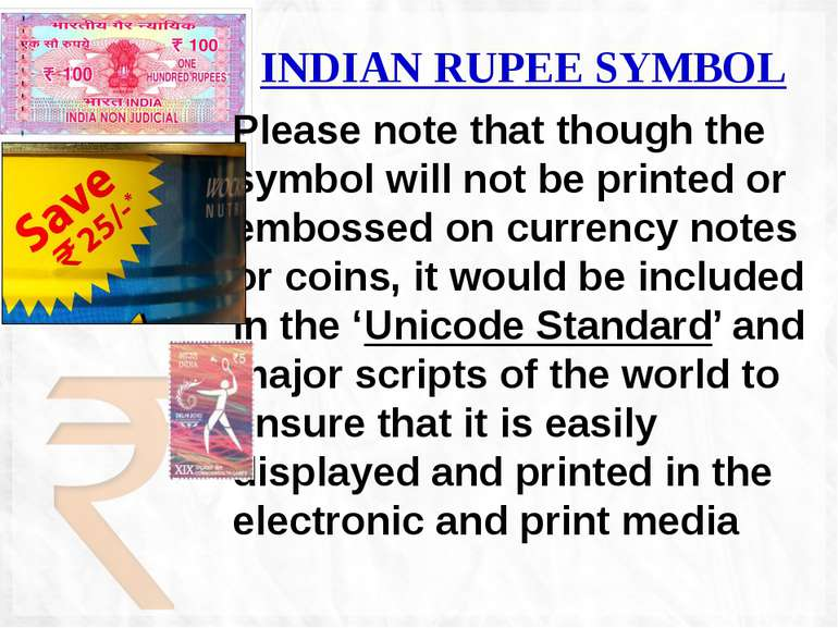 INDIAN RUPEE SYMBOL Please note that though the symbol will not be printed or...