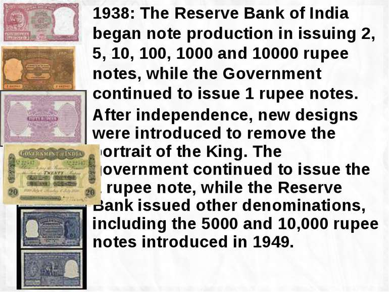 1938: The Reserve Bank of India began note production in issuing 2, 5, 10, 10...