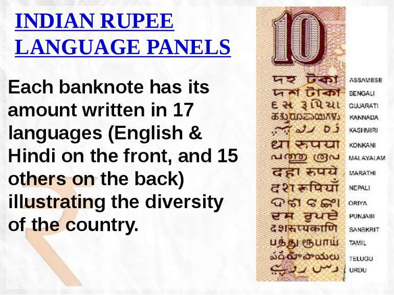 Each banknote has its amount written in 17 languages (English & Hindi on the ...