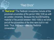 """Red Brick"" ""Red brick"":The Redbrick Universities include all the provincial ..."