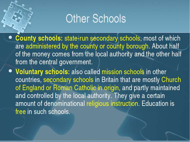 Other Schools County schools: state-run secondary schools, most of which are ...