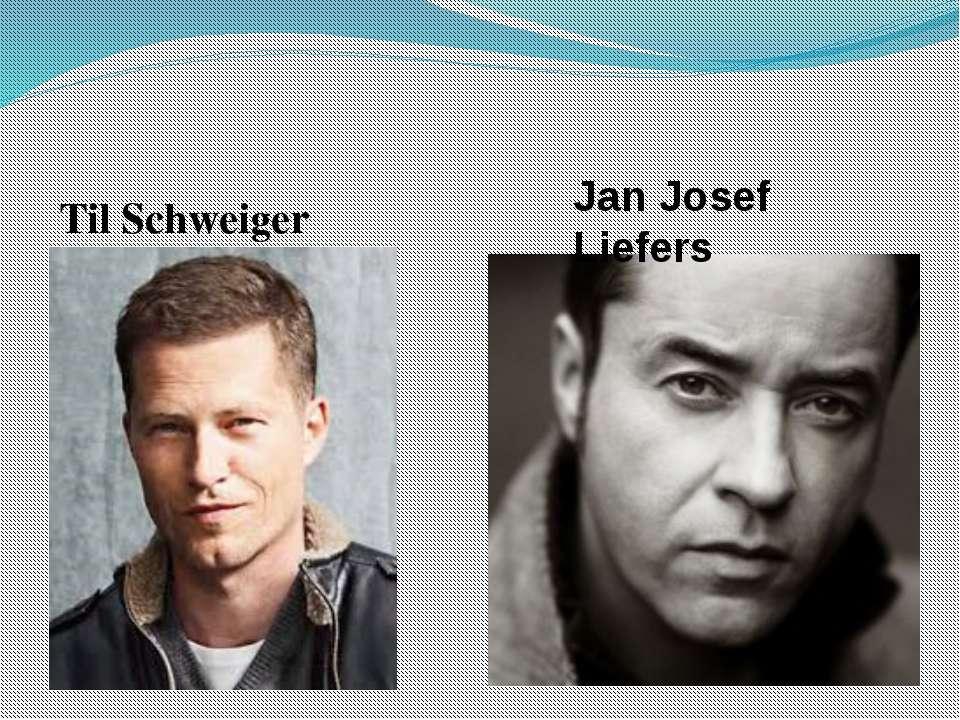 Til Schweiger Jan Josef Liefers