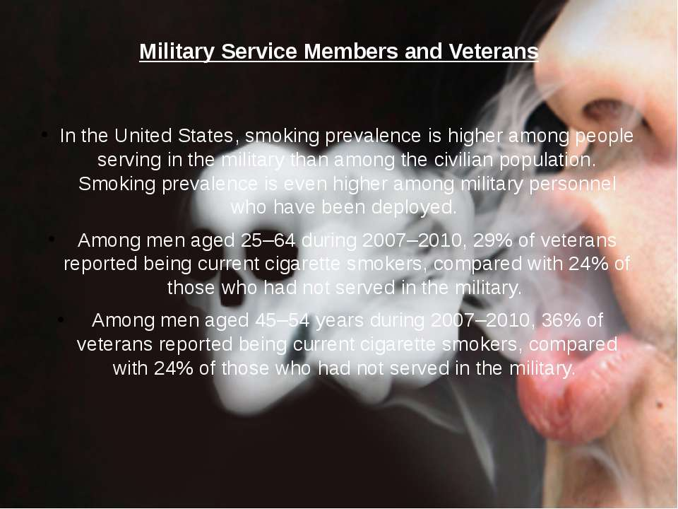 Military Service Members and Veterans In the United States, smoking prevalenc...