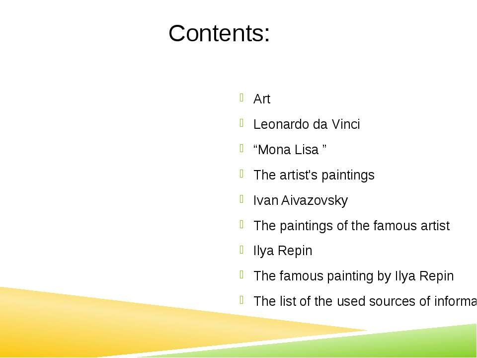 "Contents: Art Leonardo da Vinci ""Mona Lisa "" The artist's paintings Ivan Aiva..."