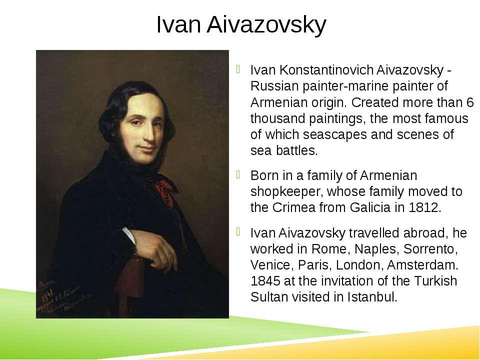 Ivan Aivazovsky Ivan Konstantinovich Aivazovsky - Russian painter-marine pain...