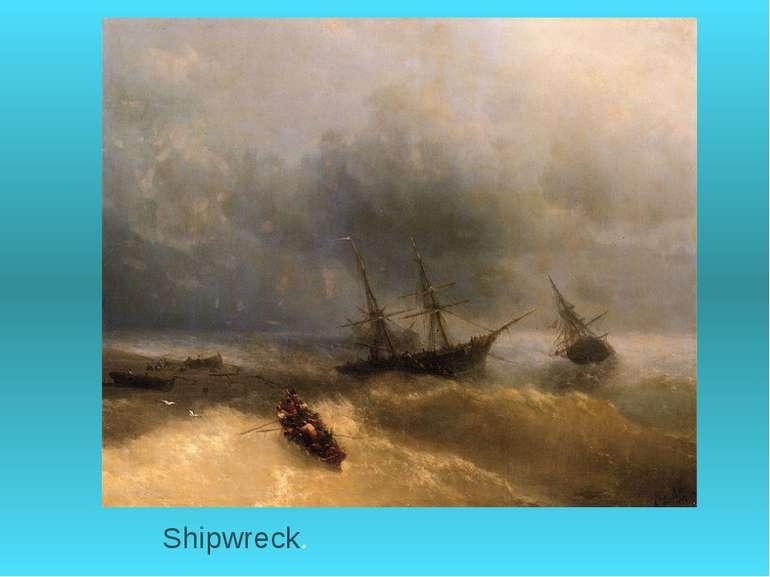 Shipwreck.