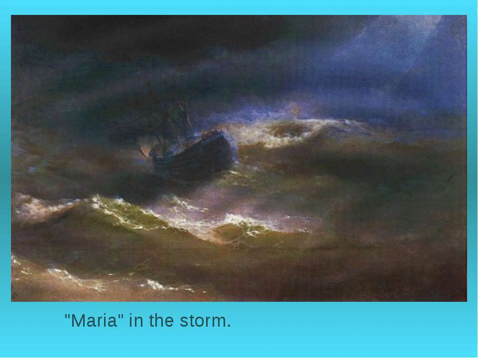 """Maria"" in the storm."