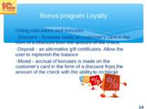 Dining calculation and bonuses: Discount - Bonuses made on customer's card in...
