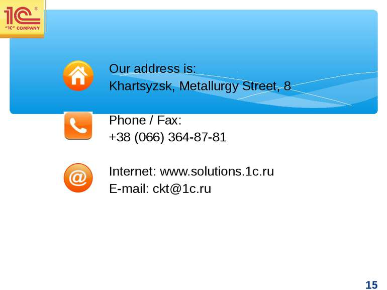 Our address is: Khartsyzsk, Metallurgy Street, 8 Phone / Fax: +38 (066) 364-8...