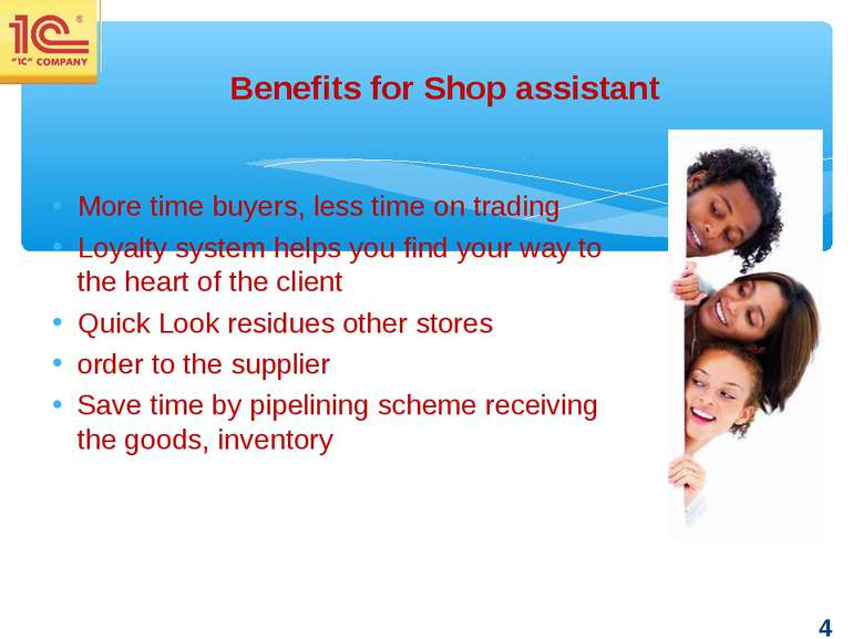 More time buyers, less time on trading Loyalty system helps you find your way...