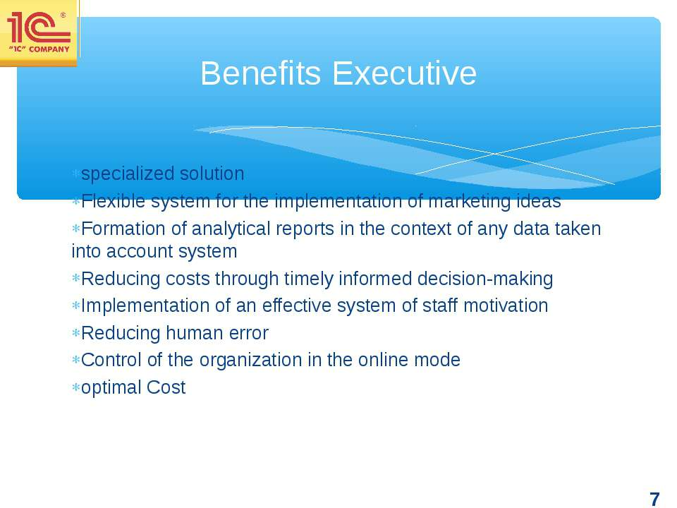 specialized solution Flexible system for the implementation of marketing idea...