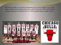 The Chicago Bulls of the National Basketball Association (NBA) is one of the ...