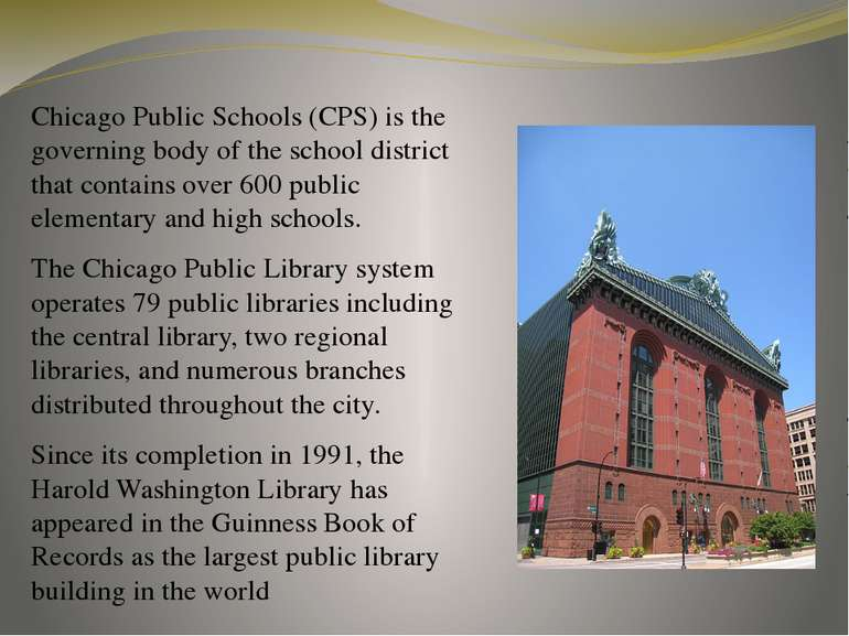 Chicago Public Schools (CPS) is the governing body of the school district tha...