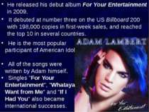 He released his debut album For Your Entertainment in 2009. It debuted at num...