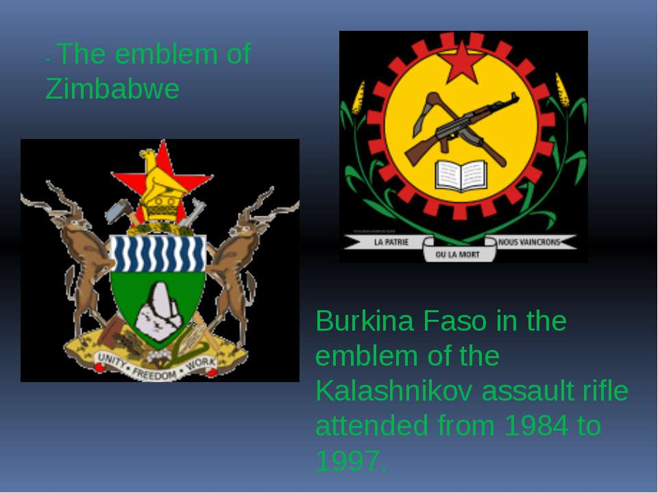 - The emblem of Zimbabwe Burkina Faso in the emblem of the Kalashnikov assaul...