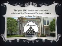 The year 2012 marks an exceptional milestone for Paramount Pictures - 100th y...
