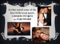 In film stared some of the best Hollywood actors Leonardo DiCaprio and Kate W...