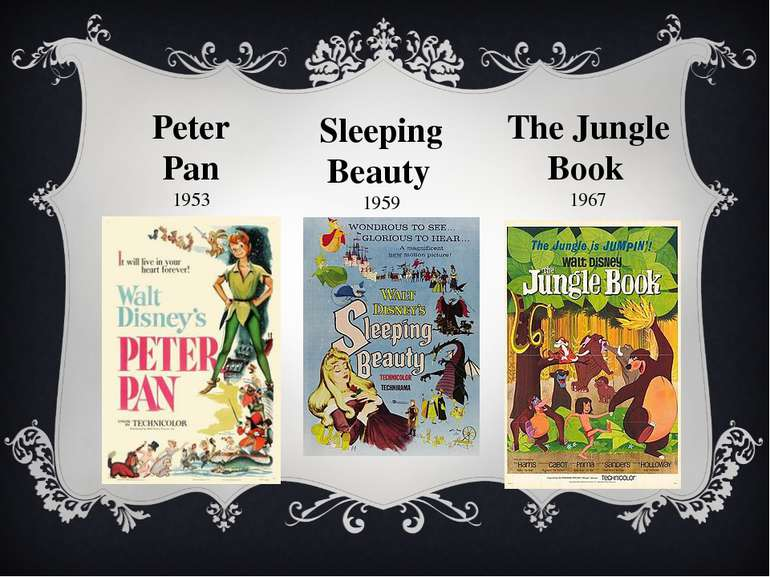 Peter Pan 1953 Sleeping Beauty  1959 The Jungle Book  1967