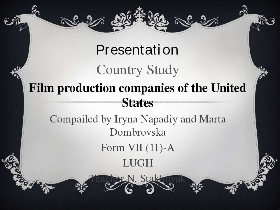 Presentation Country Study Film production companies of the United States Com...
