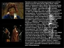 Одними из самых популярных концертных записей являютсяAt the Opera House,El...