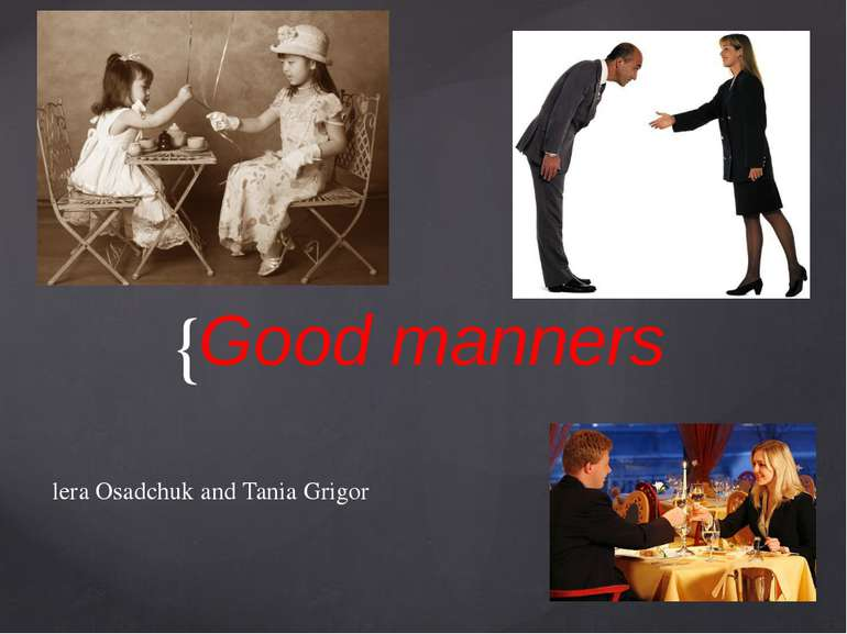 Good manners lera Osadchuk and Tania Grigor {