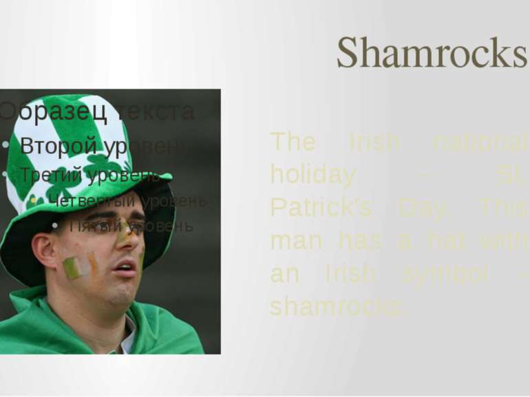 Shamrocks The Irish national holiday – St. Patrick's Day. This man has a hat ...