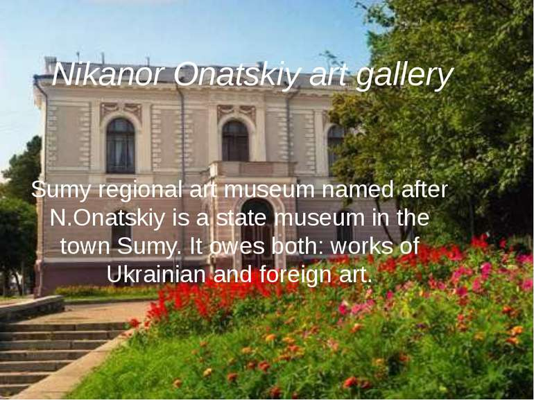 Nikanor Onatskiy art gallery Sumy regional art museum named after N.Onatskiy ...