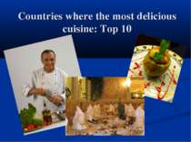 """Countries where the most delicious cuisine"""