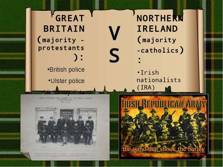 GREAT BRITAIN (majority - protestants): British police Ulster police Ulster r...