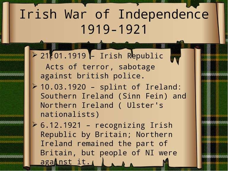 Irish War of Independence 1919-1921 21.01.1919 – Irish Republic Acts of terro...