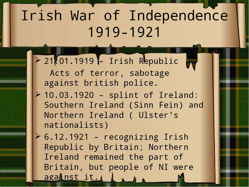 Irish War of Independence 1919-1921 21.01.1919 – Irish Republic Acts of terro...