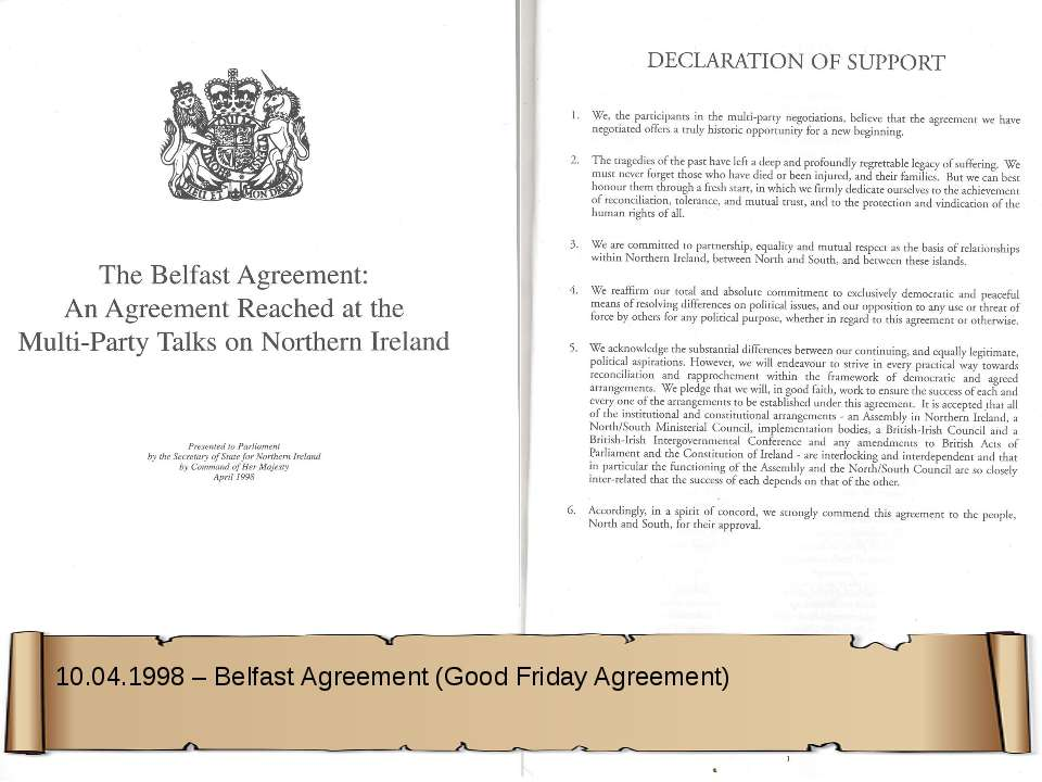10.04.1998 – Belfast Agreement (Good Friday Agreement)