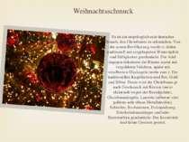 Weihnachtsschmuck Es ist ein ursprünglich rein deutscher Brauch, den Christba...
