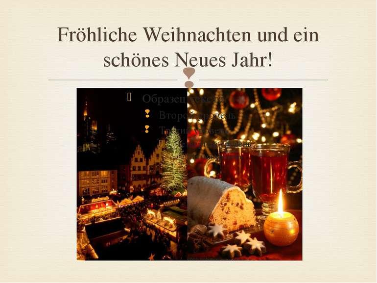 Fröhliche Weihnachten und ein schönes Neues Jahr!