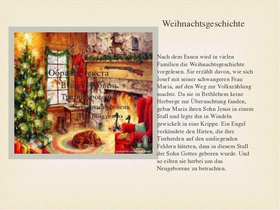 Weihnachtsgeschichte Nach dem Essen wird in vielen Familien die Weihnachtsges...