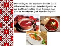 Das wichtigste und populärste Gericht in der Ukraine ist Borschtsch. Borschts...