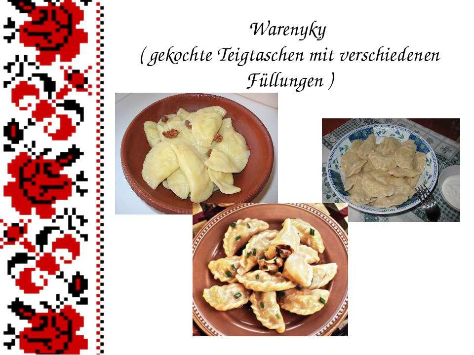 Warenyky ( gekochte Teigtaschen mit verschiedenen Füllungen )