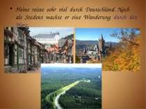 Heine reiste sehr viel durch Deutschland. Noch als Student machte er eine Wan...