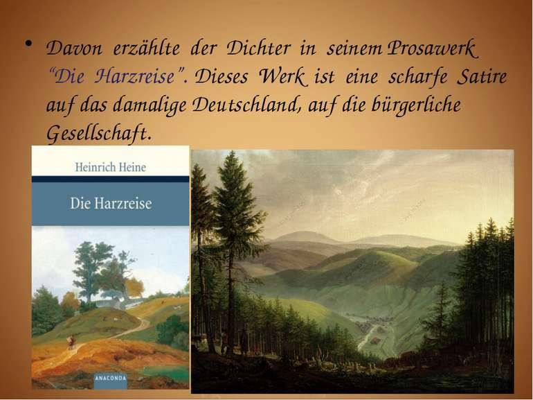 """Davon erzählte der Dichter in seinem Prosawerk """"Die Harzreise"""". Dieses Werk i..."""