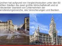 München hat aufgrund von Vergleichsstudien unter den 50 größten Städten die z...