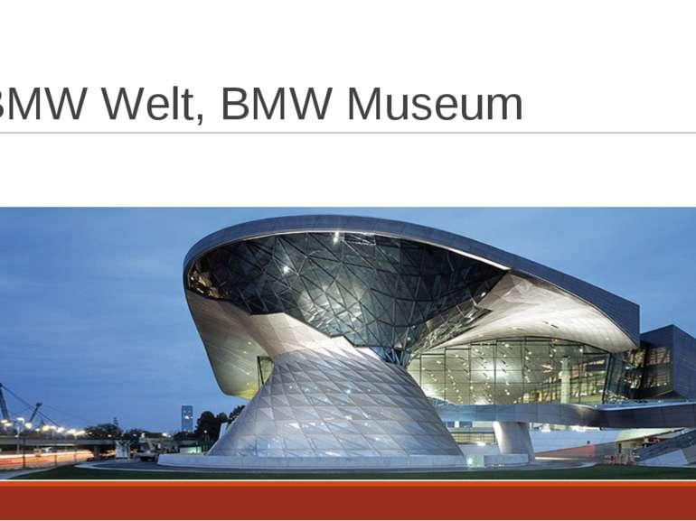 BMW Welt, BMW Museum