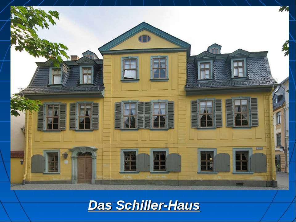 Das Schiller-Haus